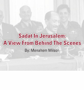 Sadat In Jerusalem: A View From Behind The Scenes