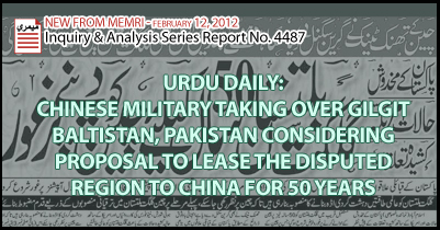 Urdu Daily: Chinese Military Taking Over Gilgit Baltistan, Pakistan Considering Proposal to Lease the Disputed Region to China for 50 Years