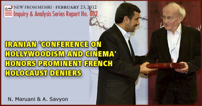 Iranian 'Conference on Hollywoodism and Cinema' Honors Prominent French Holocaust Deniers