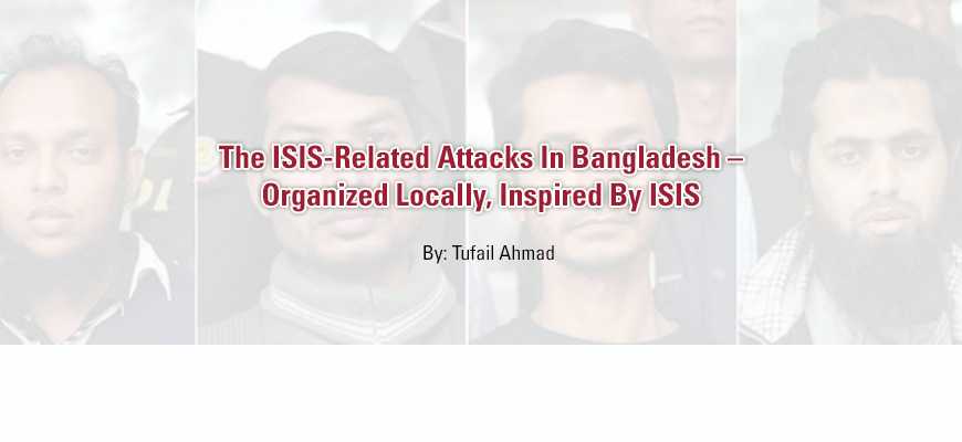 The ISIS-Related Attacks In Bangladesh – Organized Locally, Inspired By ISIS