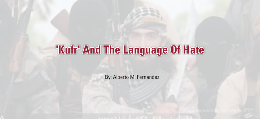 'Kufr' And The Language Of Hate