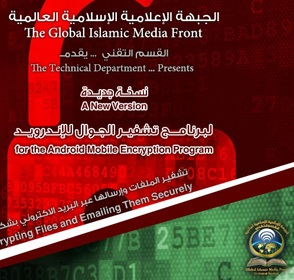 Al-Qaeda's Embrace Of Encryption Technology Part III – July 2014-January 2015: Islamic State (ISIS) And Other Jihadis Continue To Develop Their Cyber And Encryption Capabilities; Post-Snowden Fears Lead Them To Test New, More Secure Technologies And Social Media