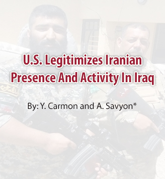 U.S. Legitimizes Iranian Presence And Activity In Iraq