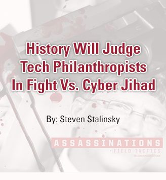 History Will Judge Tech Philanthropists In Fight Vs. Cyber Jihad