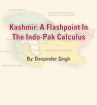 Kashmir: A Flashpoint In The Indo-Pak Calculus