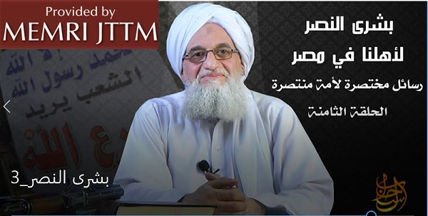 In Part Eight Of His Message To Egyptians, Al-Qaeda Leader Al-Zawahiri Urges Them To Use Weapons To 'Eradicate' Regime, End Agreements With Israel, U.S., And Establish Islamic State