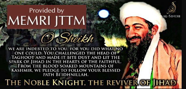 Jihadi Telegram Channel Expresses Loyalty To Osama Bin Laden: 'From The Blood-Soaked Mountains Of Kashmir, We Pledge To Follow Your Blessed Path'
