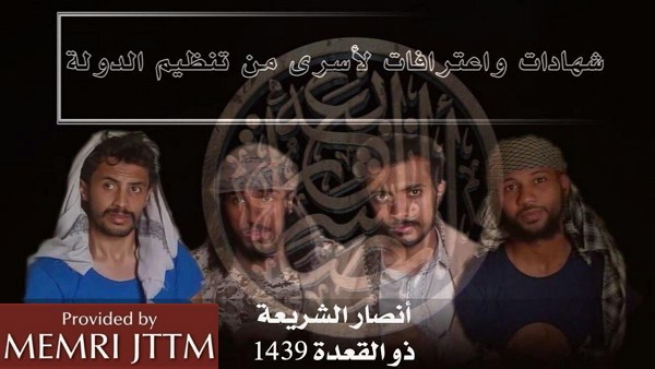 Captive ISIS Fighters In AQAP Video Accuse ISIS Of Wrongdoings, Urge It To Cease Fighting AQAP