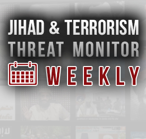 Jihad and Terrorism Threat Monitor (JTTM) Weekend Summary: Week of November 9-16, 2019
