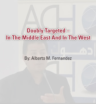 Doubly Targeted – In The Middle East And In The West