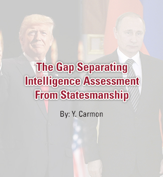 The Gap Separating Intelligence Assessment From Statesmanship