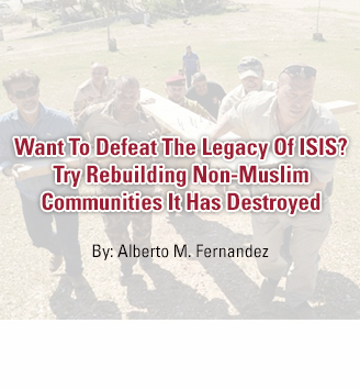 Want To Defeat The Legacy Of ISIS? Try Rebuilding Non-Muslim Communities It Has Destroyed