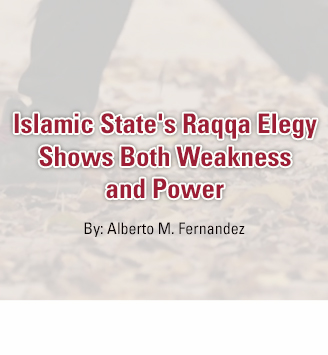 Islamic State's Raqqa Elegy Shows Both Weakness And Power