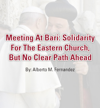 Meeting At Bari: Solidarity For The Eastern Church, But No Clear Path Ahead