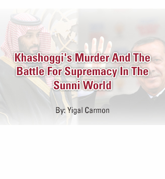 Khashoggi's Murder And The Battle For Supremacy In The Sunni World