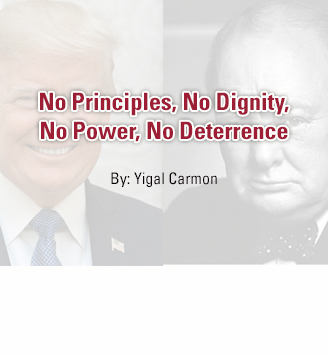 No Principles, No Dignity, No Power, No Deterrence