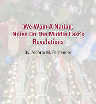 We Want A Nation: Notes On The Middle East's Revolutions