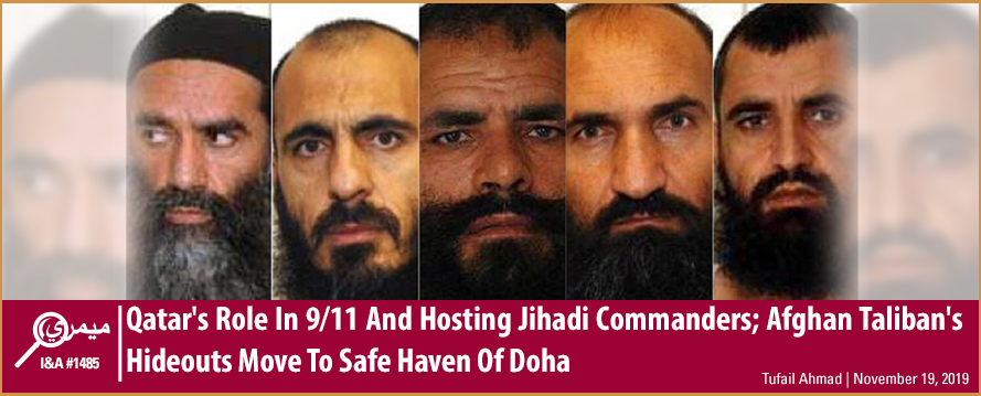 Qatar's Role In 9/11 And Hosting Jihadi Commanders; Afghan Taliban's Hideouts Move To Safe Haven Of Doha