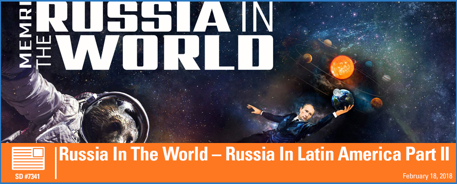 Russia In The World – Russia In Latin America Part II