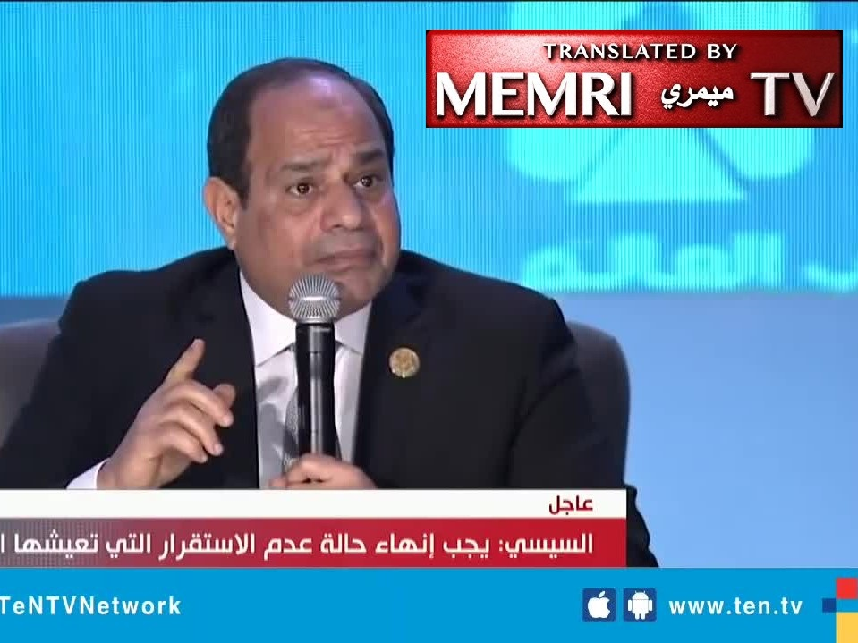 Egyptian President Al-Sisi: People in Our Countries Should Not Expect the West to Welcome Them; They Should Solve Their Own Countries' Problems Instead