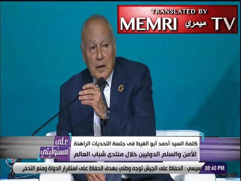 Ahmad Abu Al-Gheit, Sec.-Gen. of Arab League: If Iran and Turkey Attain Nuclear Capabilities, Arab Countries Will Also Seek Them