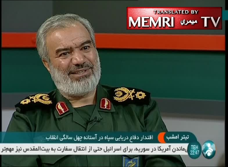 IRGC Navy Commander Ali Fadavi Threatens to Sink U.S. Ships