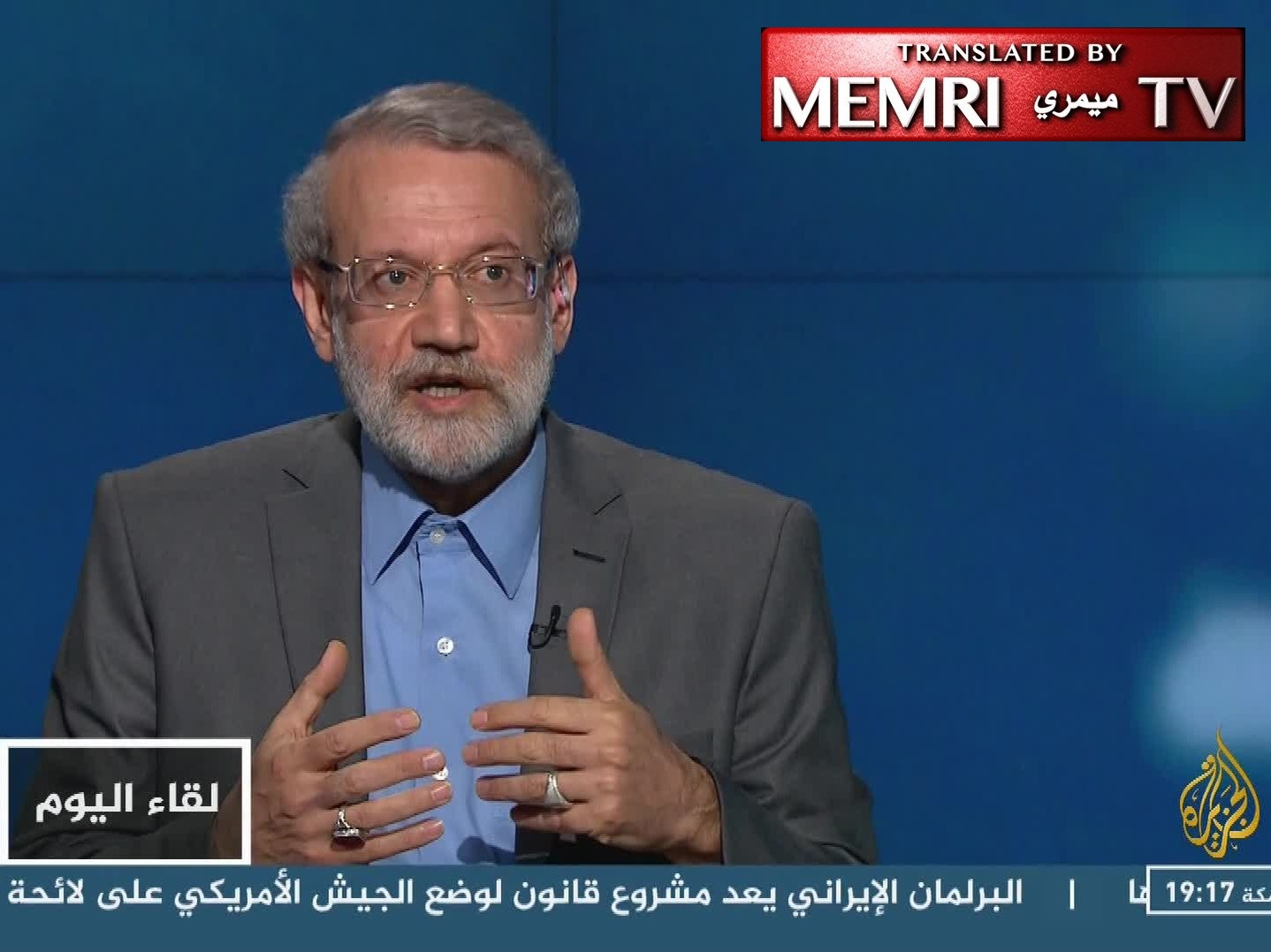 Majlis Speaker Ali Larijani: Iran Will Consider U.S. Military, Pentagon Terrorist Groups If U.S. Considers IRGC Terrorist Group