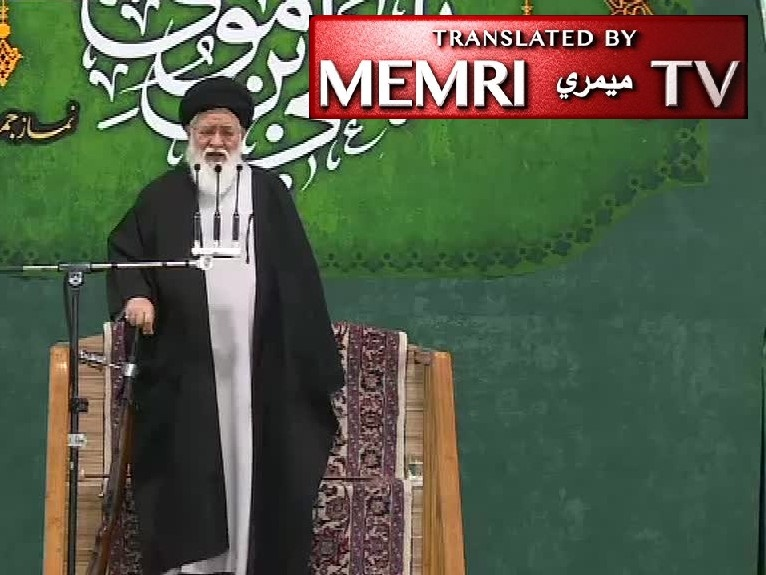 Mashhad Friday Sermon by Ayatollah Ahmad Alamolhoda: Iran Must Fight America like a Goat Fights a Predator Wolf; Presence of U.S. Bases Is Dangerous for the Gulf Countries