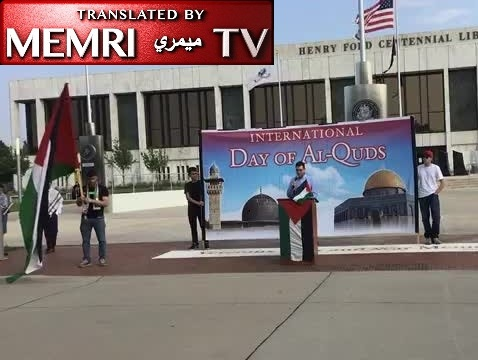 Quds Day Rally in Dearborn, Michigan: Israel Is a Cancer behind All Oppression in the World; U.S. Government, Politicians are Satanic Terrorists; Hamas, Hizbullah, IRGC Have Right to Resist
