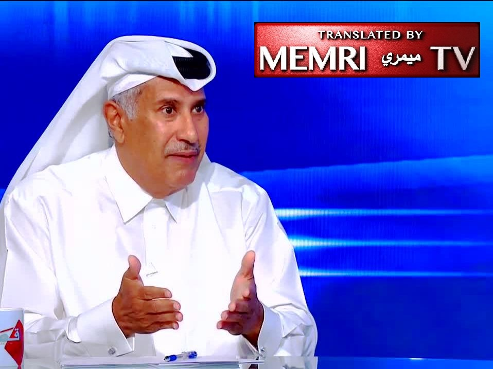 Former Qatari PM Hamed bin Jassim Al Thani: Al-Jazeera Has Been a Source of Trouble for Us; Qatar Established Relations with Israel to Get Close to America