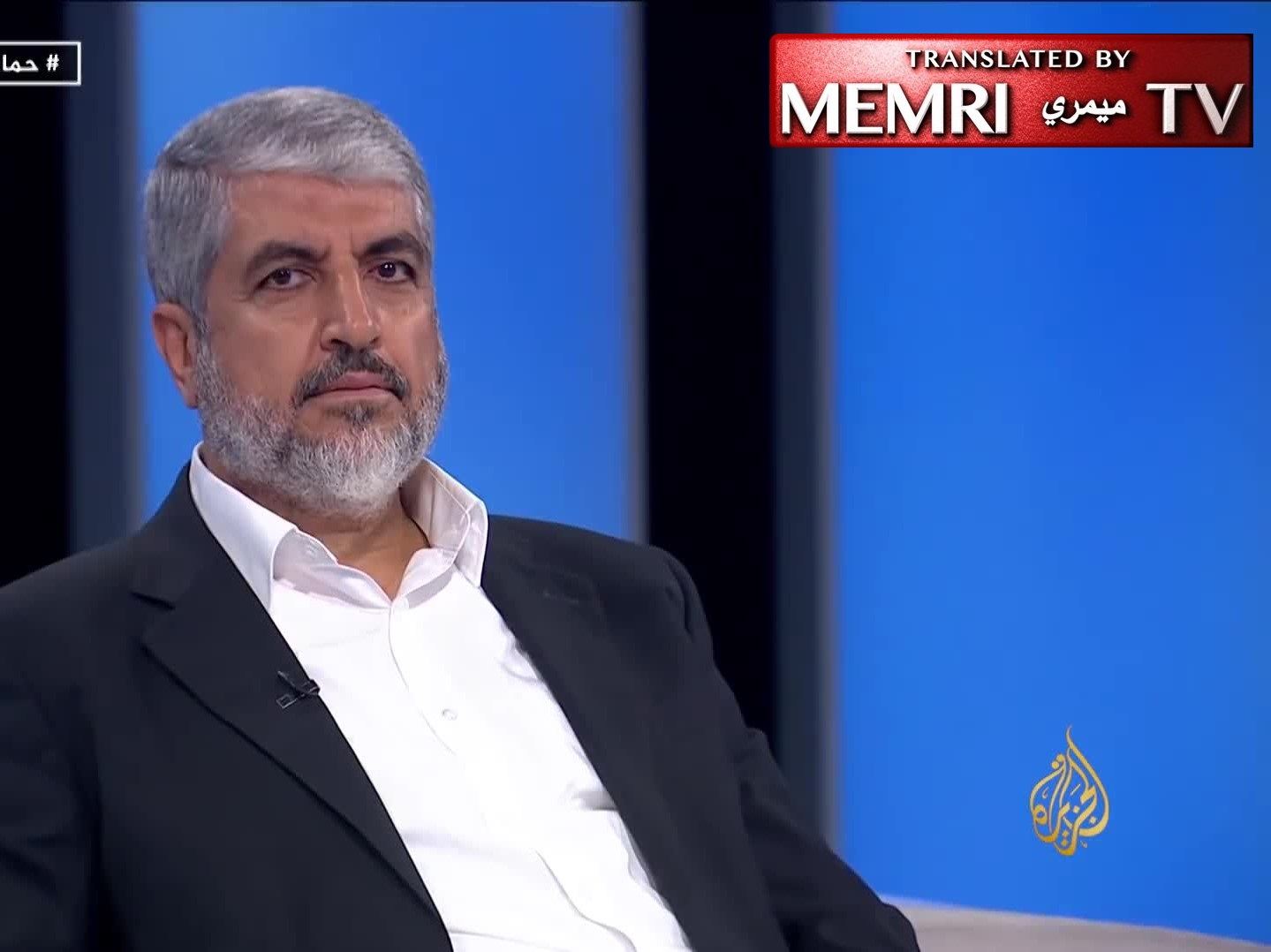 Former Hamas Political Bureau Head Khaled Mash'al: We Agree to a State within the Pre-1967 Borders, But without Ceding the Rest of Palestine and without Recognizing Israel