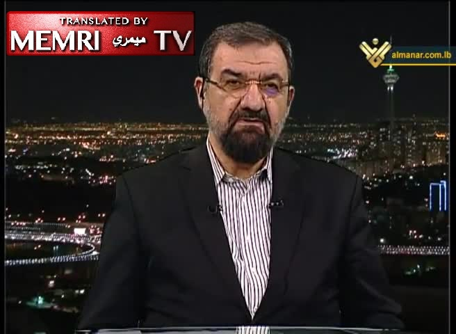 "Senior Iranian Official Mohsen Rezai Threatens to Annihilate Tel Aviv if Israel Takes the ""Smallest Step"" against Iran"