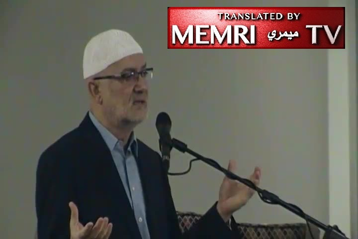 Friday Sermon in Canada by Imam Munir Elkassem: What Was Taken by Force Will Be Restored by Force Alone; We Should Not Be Running to the