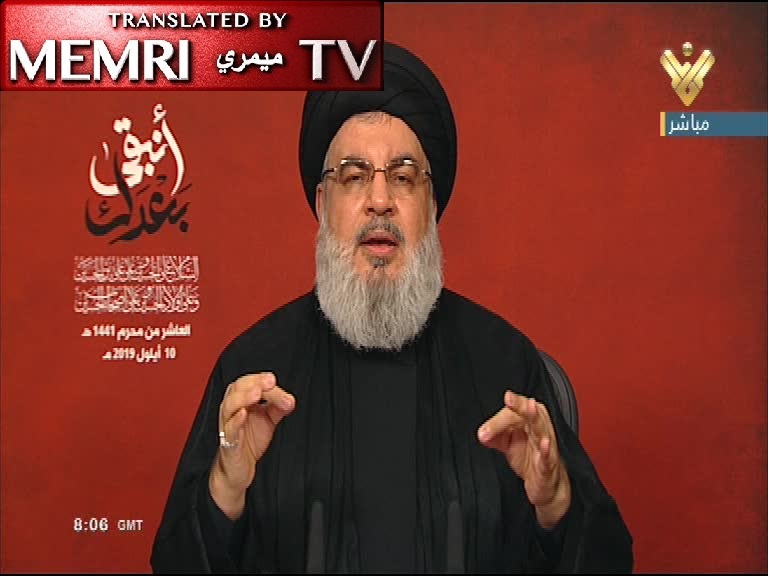 Hizbullah Leader Nasrallah Pledges Allegiance to Khamenei, Adds: Regional War Would Spell the End of Israel, U.S. Hegemony