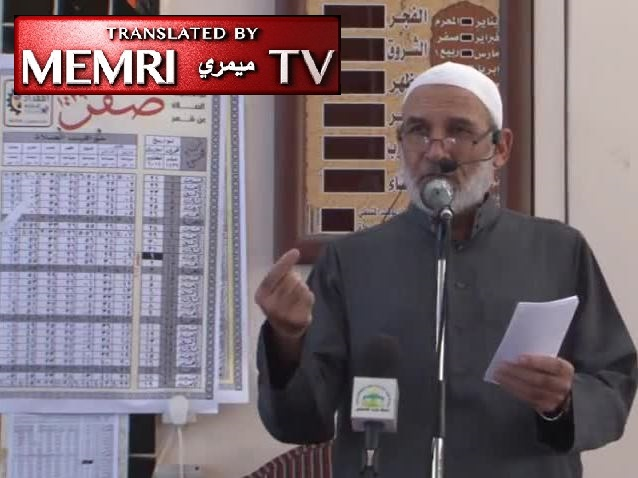 Preacher Subhi Al-Yazji in Gaza Friday Sermon: Britain, France Leaders Should Be Sentenced to Death; Jihad against Jews Our Only Option