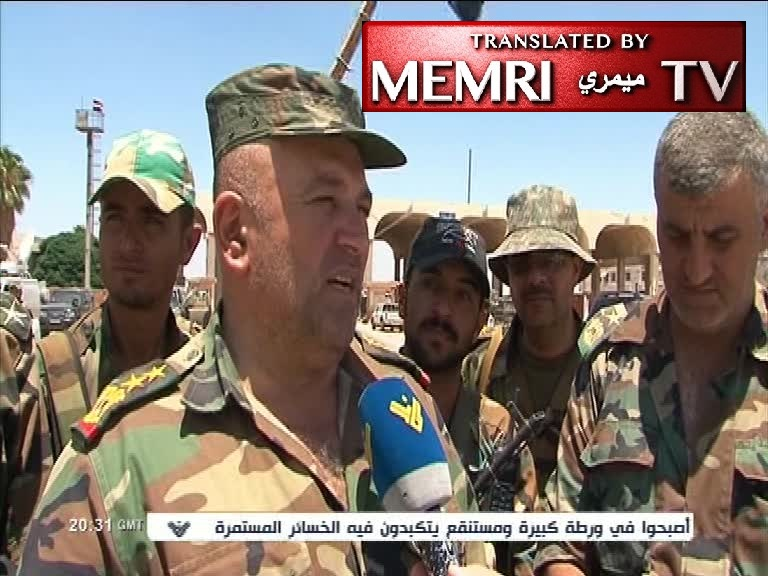 Syrian Army Colonel: Our Eyes Are Set on Palestine; Soon We Will Be Fighting Saudi Arabia and Israel