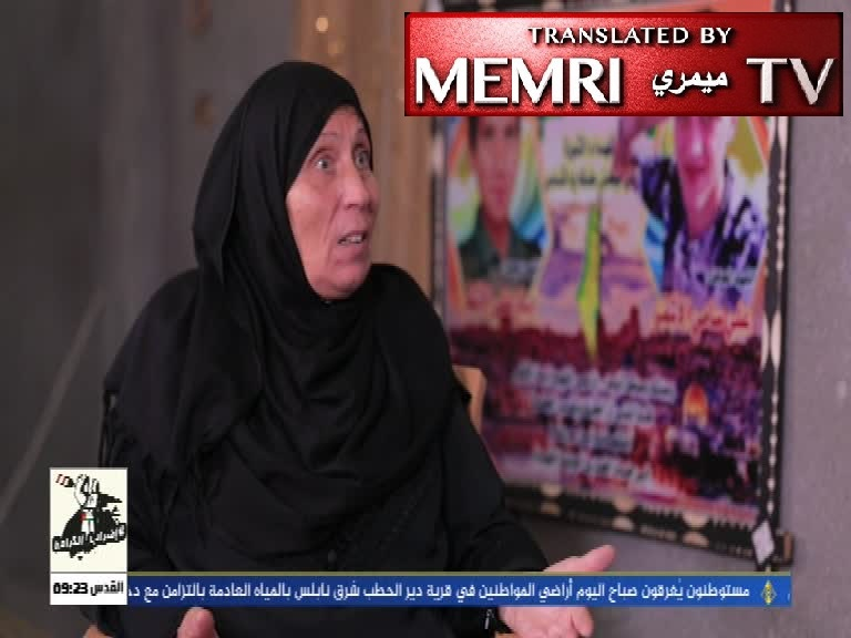 "Mother of Palestinian ""Martyr"": All Palestinian Mothers Should Urge Their Children to Wage Jihad; Death Is Inevitable, So Why Not Die as Martyrs?"