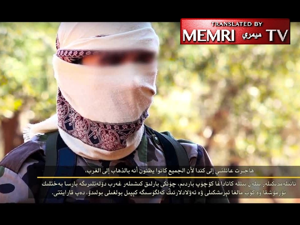 In Video Released by Turkestan Islamic Party, Canadian Jihadist Abu Mansour Al-Muhajer Explains Why He Moved to Syria, Criticizes Life in the West