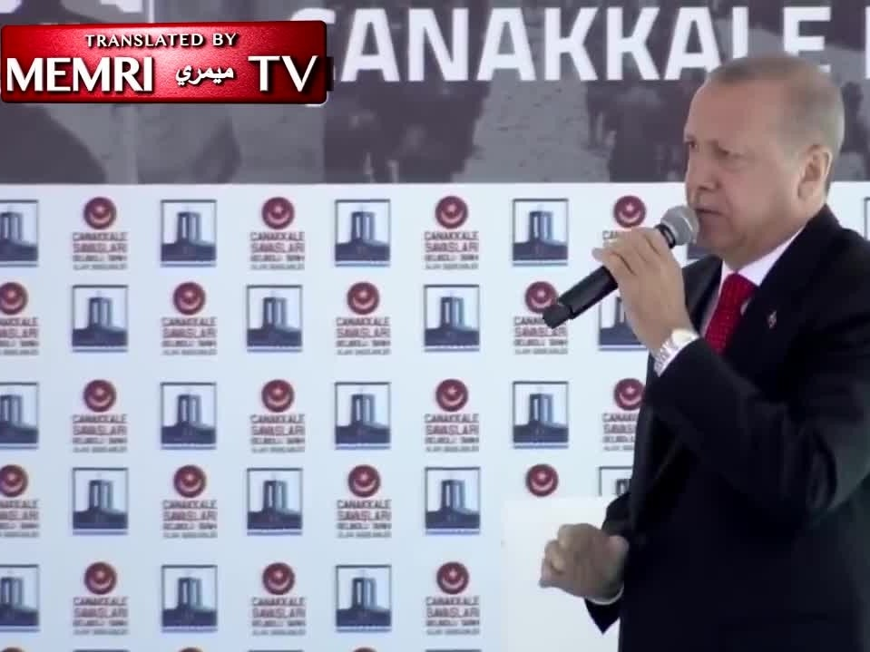 Turkish President Erdoğan: NZ Massacre Was a Message to Us; Our Enemies Are Trying to Challenge Us, But We Can Defeat Them Like in Gallipoli