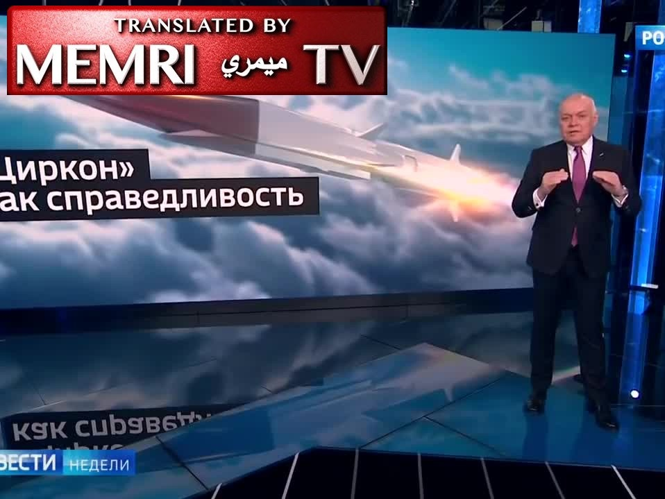 Russian TV Anchor Dmitry Kiselev Explains How Hypersonic Zircon Missile Could Strike U.S. Command Centers in Less than Five Minutes