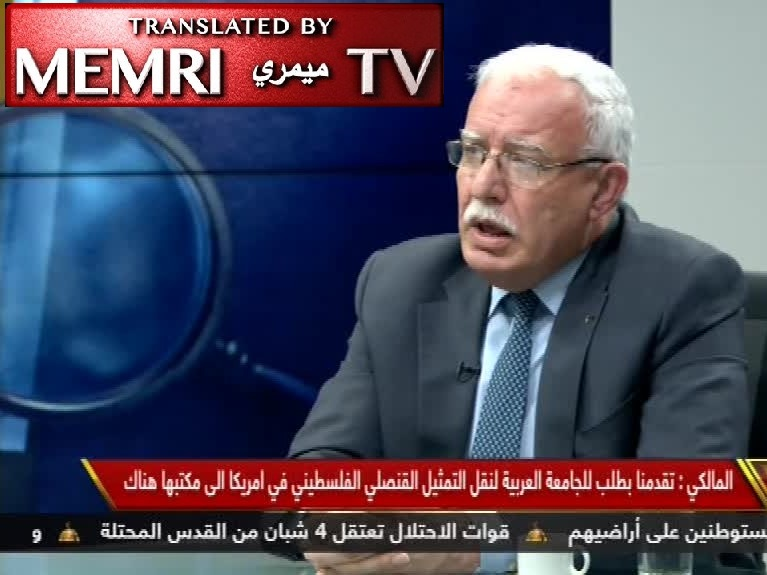 Palestinian FM Riyad Al-Maliki: We Will Join International Organizations and If the U.S. Quits, That's Fine with Us
