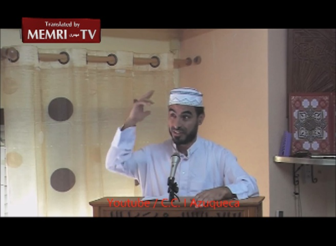 "Friday Sermon in Spain: ""Allah, Destroy the Plundering Jews, Do Not Spare a Single One"""