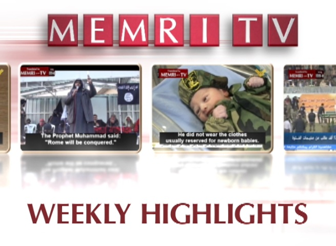 MEMRI TV Weekly Highlights