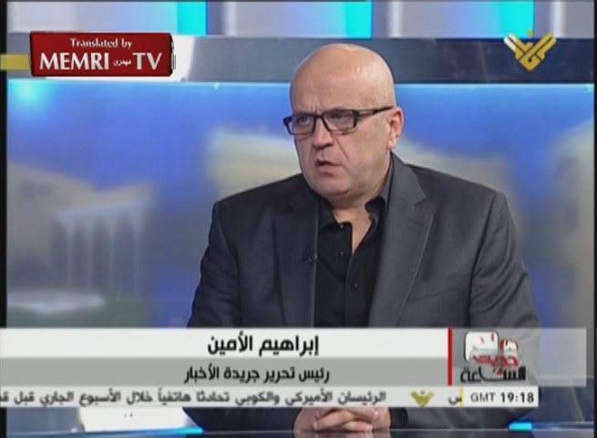 "Leading Lebanese Journalist Ibrahim Al-Amin: I Support Fighting U.S., France, and Britain; Saudi Arabia Is the ""Kingdom of Evil"""
