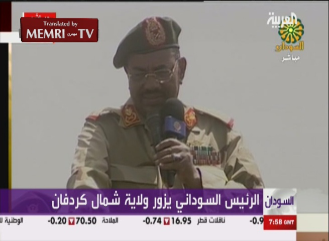 "Sudanese President Omar Al-Bashir: ""We Want to Liberate Our Brothers in the South from Those Vermin"""