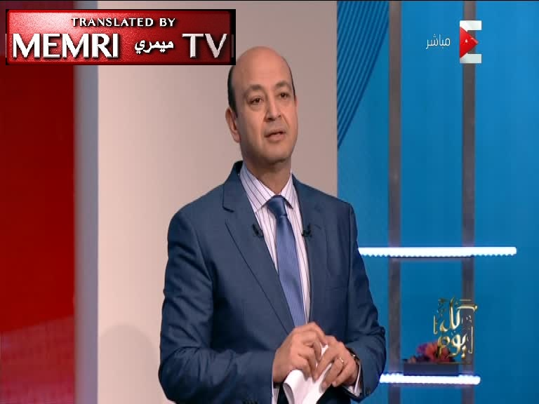Egyptian TV Host Amr Adib: Trump Understands Nothing but Power, Cares about U.S. Interests