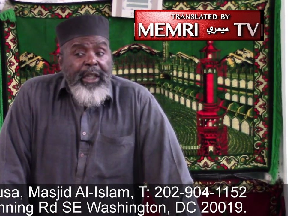 Washington D.C. Imam Abdul Alim Musa: Zionists Brought Trump, Like Hitler, to Power; We Have to Rescue the Poor Dumb Americans
