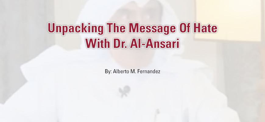 Unpacking The Message Of Hate With Dr. Al-Ansari