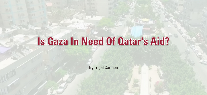 Is Gaza In Need Of Qatar's Aid?