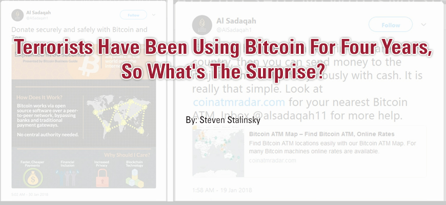 Terrorists Have Been Using Bitcoin For Four Years, So What's The Surprise?